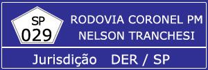 Trânsito Agora na Rodovia Coronel PM Nelson Tranchesi SP 029